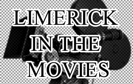 4 Movies Filmed in Limerick