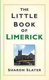 The Little Book of Limerick by Sharon Slater