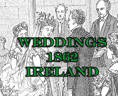 Outside Ireland Weddings 1862