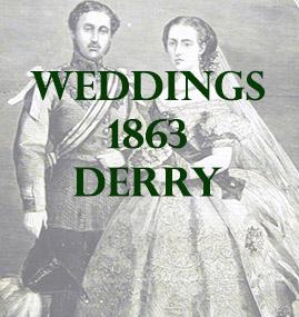 Derry Weddings 1863