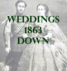Down Weddings 1863