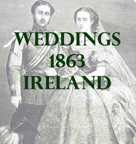 1863 Weddings Announcements in Ireland * 1863 Weddings, People & Genealogy