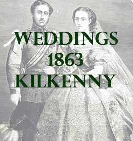 Kilkenny Weddings 1863