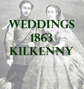 Kilkenny Weddings 1863