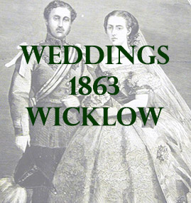 Wicklow Weddings 1863