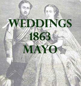 Mayo Weddings 1863