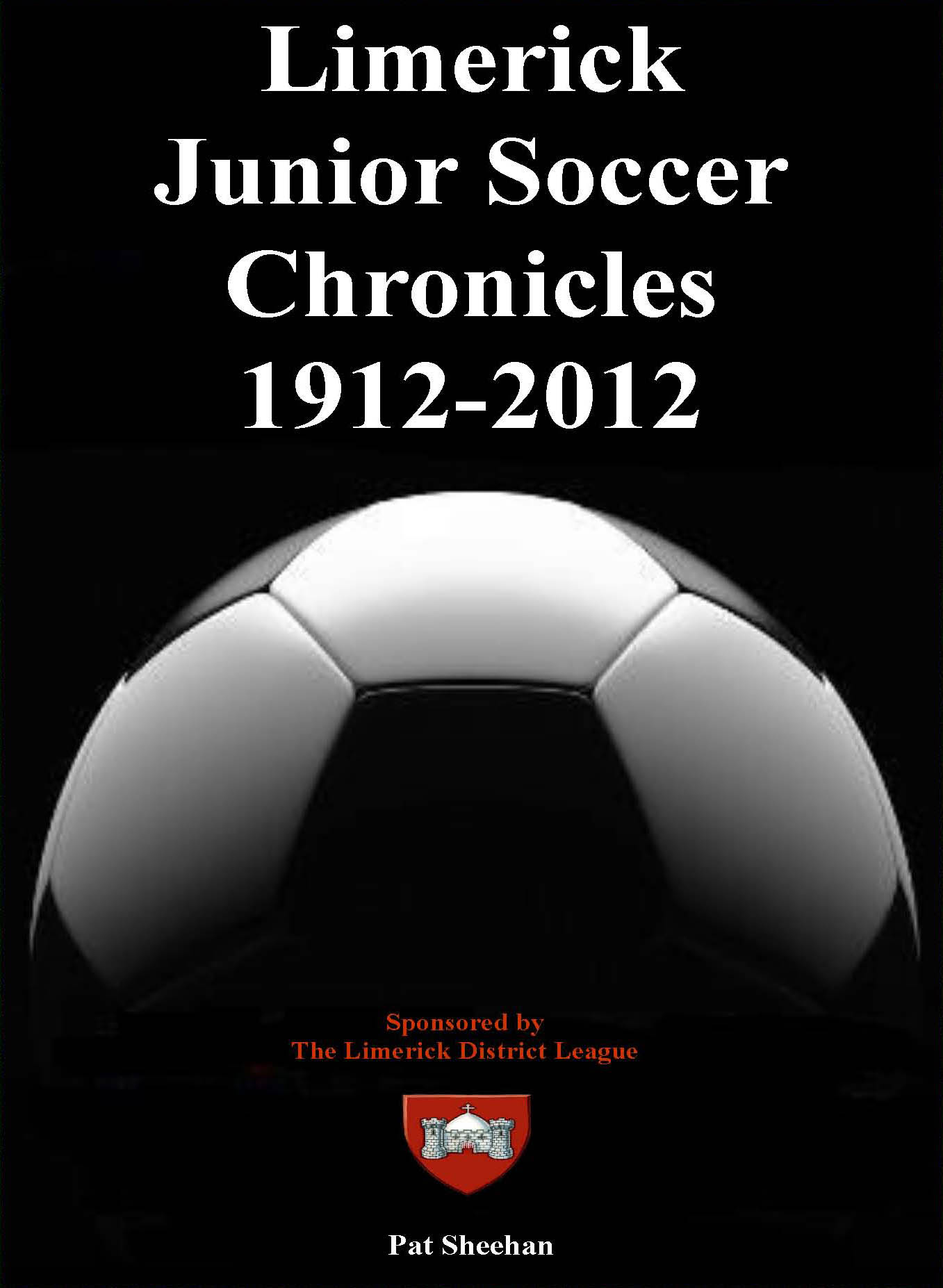 Limerick Junior Soccer 1912-2012